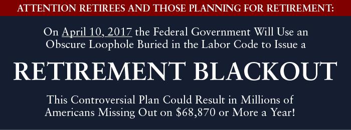 retirement blackout