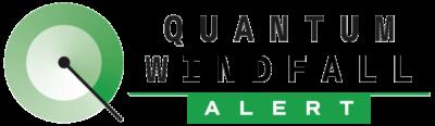 Quantum Windfall Alert