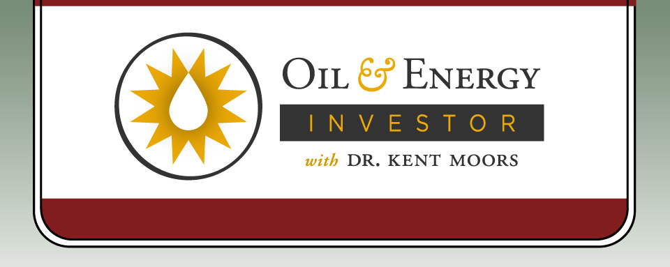 Oil and Energy Investor with Dr. Kent Moors